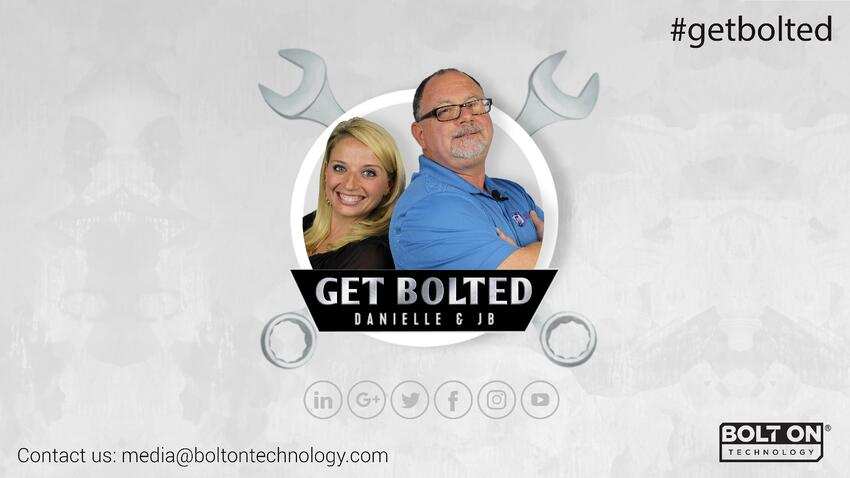 GET BOLTED! A New Video Series Where Your Questions Get Answered by the Expert