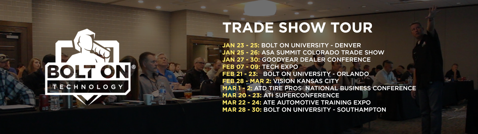 BOLT ON Trade Show Tour