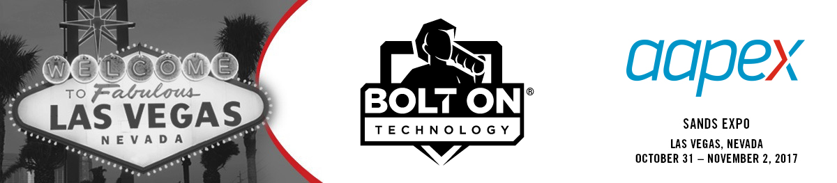BOLT ON at AAPEX (Booth #30001)