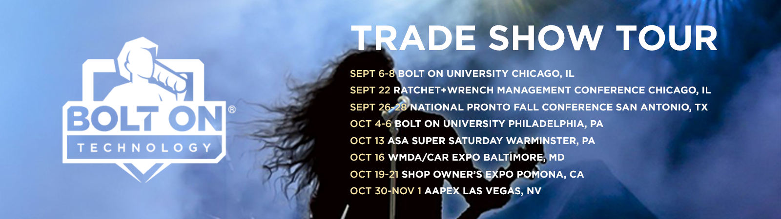 BOLT ON Rocks Trade Show Tour: September & October